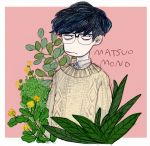 1boy bags_under_eyes black_hair buttons collared_shirt flower frown glasses grumpy looking_away matsuo_mono no_nose original over-rim_eyewear plant semi-rimless_eyewear shirt short_hair signature simple_background sketch solo sweater